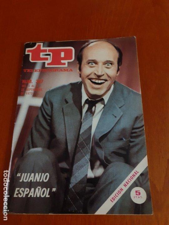 REVISTA TELEPROGRAMA DE N387 DE 1973 (Coleccionismo - Revistas y Periódicos Modernos (a partir de 1.940) - Revista TP ( Teleprograma ))