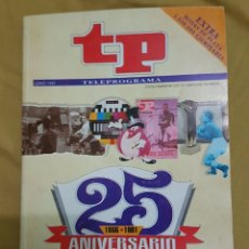 Coleccionismo de Revista Teleprograma: TP TELEPROGRAMA 25 ANIVERSARIO. Lote 183031901