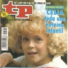 Coleccionismo de Revista Teleprograma: TELEPROGRAMA Nº 1397 CELIA -DEL 9 AL 15 DE ENERO 1993. Lote 183219540