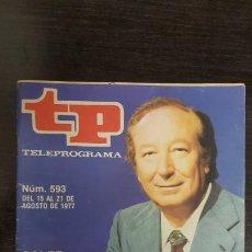 Coleccionismo de Revista Teleprograma: REVISTA TP TELEPROGRAMA Nº 593 - SOLER SERRANO DOBLETE. EDICION CANARIAS.. Lote 184043885