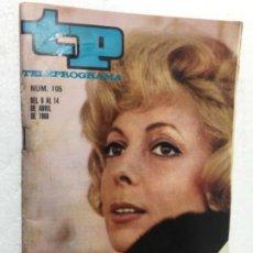 Coleccionismo de Revista Teleprograma: TP 105 AÑO 1968 ORIGINAL ANTIGUO. R80. Lote 184460712