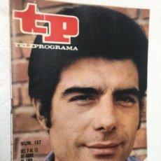 Coleccionismo de Revista Teleprograma: JUAN LUIS GALLARDO TP 157 AÑO 1969 ORIGINAL ANTIGUO. R80. Lote 184461195
