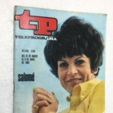 Coleccionismo de Revista Teleprograma: SALOMÉ TP 156 AÑO 1969 ORIGINAL ANTIGUO. R80. Lote 184461256