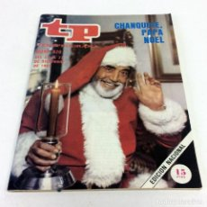 Coleccionismo de Revista Teleprograma: TELEPROGRAMA TP 820 - DICIEMBRE 1981 - PORTADA CHANQUETE. Lote 186256315