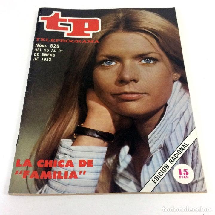 TELEPROGRAMA TP 825 - ENERO 1982 (Coleccionismo - Revistas y Periódicos Modernos (a partir de 1.940) - Revista TP ( Teleprograma ))