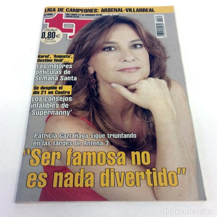 TELEPROGRAMA TP 2089 - ABRIL 2006 (Coleccionismo - Revistas y Periódicos Modernos (a partir de 1.940) - Revista TP ( Teleprograma ))