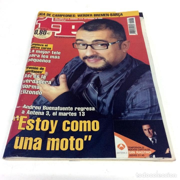 TELEPROGRAMA TP 2058 - SEPTIEMBRE 2005 - PORTADA BUENAFUENTE (Coleccionismo - Revistas y Periódicos Modernos (a partir de 1.940) - Revista TP ( Teleprograma ))