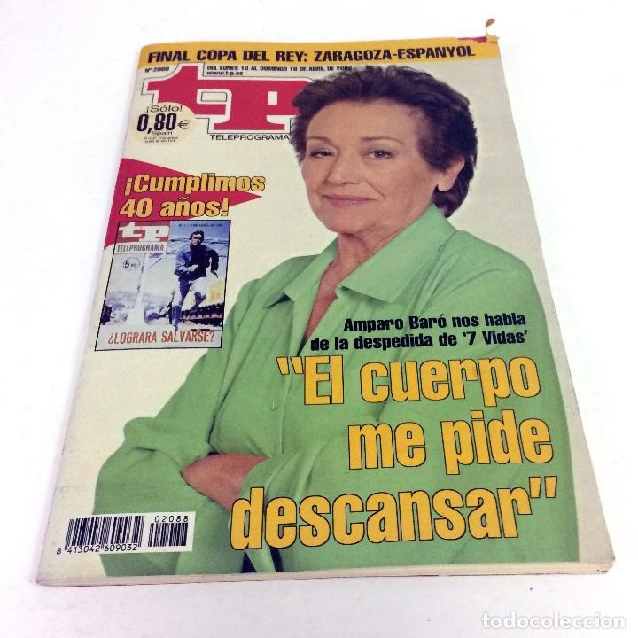 TELEPROGRAMA TP 2088 - ABRIL 2006 - PORTADA AMPARO BARÓ (Coleccionismo - Revistas y Periódicos Modernos (a partir de 1.940) - Revista TP ( Teleprograma ))