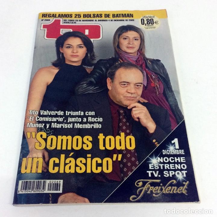 TELEPROGRAMA TP 2069 - DICIEMBRE 2005 - PORTADA TITO VALVERDE COMISARIO (Coleccionismo - Revistas y Periódicos Modernos (a partir de 1.940) - Revista TP ( Teleprograma ))