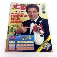Coleccionismo de Revista Teleprograma: TELEPROGRAMA TP 1394 - DICIEMBRE 1992 - EMILIO ARAGÓN. Lote 186261053