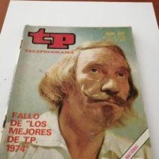 Coleccionismo de Revista Teleprograma: TP TELEPROGRAMA NÚMERO 472 LOS MEJORES DE T.P. 1974 FERNANDO FERNÁN GÓMEZ ABRIL 1975. Lote 188549841