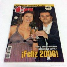 Coleccionismo de Revista Teleprograma: TELEPROGRAMA TP 2074 - DICIEMBRE 2005 - PORTADA ANNE Y RAMON CAMPANADAS NOCHEVIEJA 2005. Lote 188798302