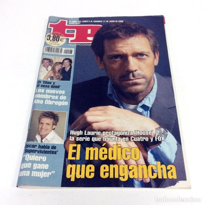 TELEPROGRAMA TP 2096 - JUNIO 2006 - PORTADA HOUSE (Coleccionismo - Revistas y Periódicos Modernos (a partir de 1.940) - Revista TP ( Teleprograma ))