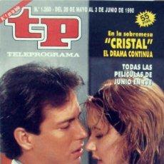 Coleccionismo de Revista Teleprograma: TELEPROGRAMA TP 1260 - MAYO 1990 - PORTADA CRISTAL. Lote 188798898