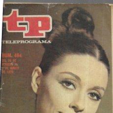 Coleccionismo de Revista Teleprograma: REVISTA TP - PORTADA MONICA RANDALL - Nº 464- 1975. Lote 192239706