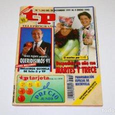 Coleccionismo de Revista Teleprograma: TP NÚM. 1343 - DEL 30 / 12 / 1991 A 05 / 01 / 1992. Lote 192483257