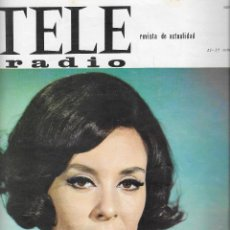 Coleccionismo de Revista Teleprograma: REVISTA TELE RADIO Nº 407, GEMMA CUERVO, EL FUGITIVO, XAVIER CUGAT, CESÁREO GONZALEZ. Lote 192988200