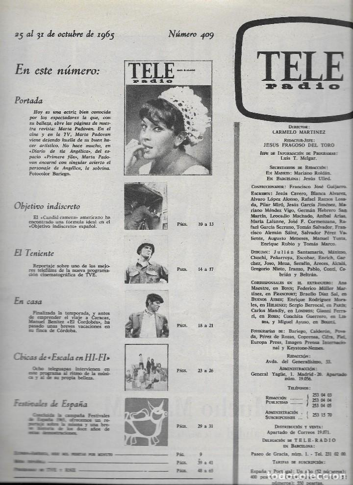 Coleccionismo de Revista Teleprograma: REVISTA TELE RADIO Nº 409, 25 - 31 OCTUBRE 1965 , MARTA PADOVAN, MANUEL BENITEZ EL CORDOBES - Foto 2 - 192988968