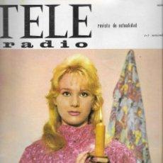 Coleccionismo de Revista Teleprograma: REVISTA TELE RADIO Nº 410, 1 - 9 NOVIEMBRE1965 ,KARIN FIELD, PIER ANGELI, FOTOS ORIGINALES,. Lote 193000345