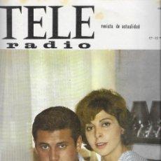 Coleccionismo de Revista Teleprograma: REVISTA TELE RADIO Nº 386,CARLOS LARRAÑAGA Y MARIA LUISA MERLO,LOS MUNSTERS, GRETA GARBO, LASSIE. Lote 193018018