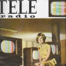 Coleccionismo de Revista Teleprograma: REVISTA TELE RADIO Nº 443 20-26 JUNIO 1966, ISABEL BAUZÁ, FERNANDO REY FOTOS ORIGINALES,. Lote 193183606