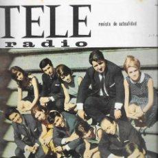 Coleccionismo de Revista Teleprograma: REVISTA TELE RADIO Nº 449, 1-9 AGOSTO 1966, ESCALA RN HI-FI. Lote 193239007