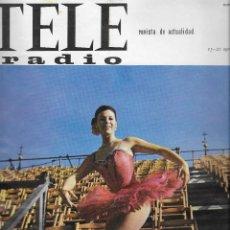 Coleccionismo de Revista Teleprograma: REVISTA TELE RADIO Nº 451, 15-21 AGOSTO 1966, DAFNE DALE, GINA LOLLOBRIGIDA, CARMEN SEVILLA. Lote 193239601