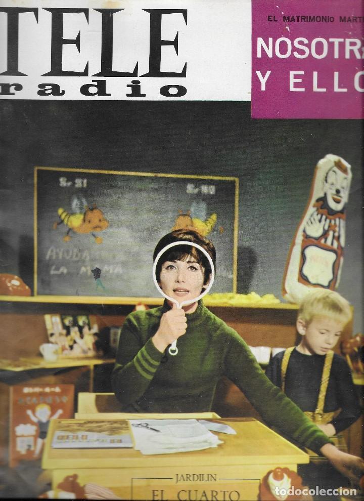 REVISTA TELE RADIO Nº 460, 17-23 OCTUBRE 1966, FOTOS ORIGINALES (Coleccionismo - Revistas y Periódicos Modernos (a partir de 1.940) - Revista TP ( Teleprograma ))