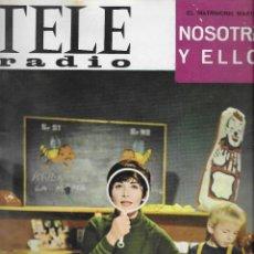 Coleccionismo de Revista Teleprograma: REVISTA TELE RADIO Nº 460, 17-23 OCTUBRE 1966, FOTOS ORIGINALES. Lote 193270022