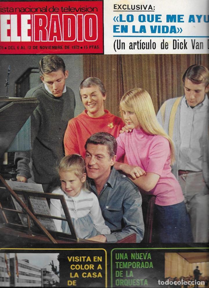 REVISTA TELE RADIO Nº 776, 6-12 NOVIEMBRE 1972, DICK VAN DYKE (Coleccionismo - Revistas y Periódicos Modernos (a partir de 1.940) - Revista TP ( Teleprograma ))