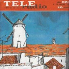 Coleccionismo de Revista Teleprograma: REVISTA TELE RADIO Nº 324, 9-15 MARZO 1964, EN PAGINAS INTERIORES TONY LEBLANC. Lote 193383466