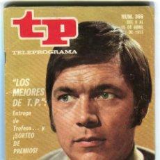 Coleccionismo de Revista Teleprograma: ENTREGA PREMIOS DE TP + FOTONOVELA + TE VEO Y NO TE VEO REVISTA TP 366 ABRIL DE 1973. Lote 193552345