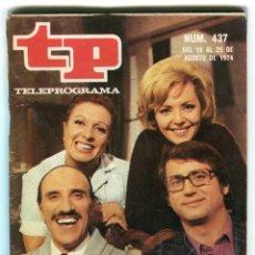 Coleccionismo de Revista Teleprograma: FLORINDA CHICO 6 PAGINAS 7 FOTOS - LOS MANIATICOS + FOTO NOVELA REVISTA TP 437 AGOSTO DE 1974. Lote 193552888