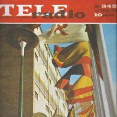 Coleccionismo de Revista Teleprograma: REVISTA TELE RADIO Nº 342, 13-19 JULIO 1964.. Lote 193554023