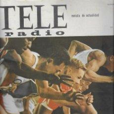 Coleccionismo de Revista Teleprograma: REVISTA TELE RADIO Nº 354 , 5-11 OCTUBRE 1964, LA OLIMPIADA A LA VISTA. Lote 193620215