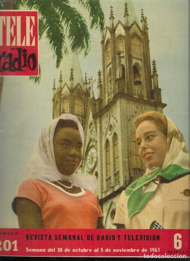 REVISTA TELE RADIO Nº 201, 30 OCTUBRE - 5 NOVIEMBRE 1961 (Coleccionismo - Revistas y Periódicos Modernos (a partir de 1.940) - Revista TP ( Teleprograma ))