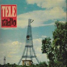 Coleccionismo de Revista Teleprograma: REVISTA TELE RADIO Nº 189, 7-13 AGOSTO 1961,TORRES DE VILLAJIMENA, EL FADO EN PAGINAS INTERIORES. Lote 193777655