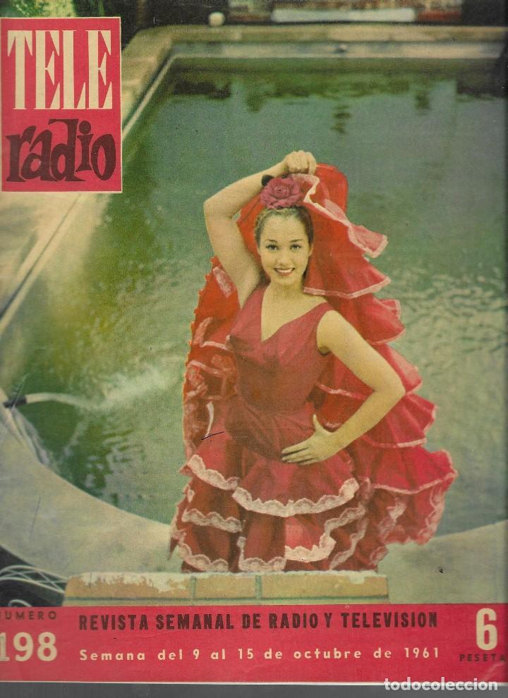 REVISTA TELE RADIO Nº 198,9-15 OCTUBRE 1961, LIDIA TOREA, SARA MONTIEL EN PAGINAS INTERIORES (Coleccionismo - Revistas y Periódicos Modernos (a partir de 1.940) - Revista TP ( Teleprograma ))
