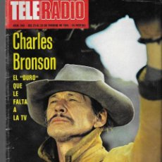 Coleccionismo de Revista Teleprograma: REVISTA TELE RADIO Nº 948, 23-29 FEBREO 1976,CHARLES BRONSON, GLORIA FUERTES Y LA CASA DE LA PRADERA. Lote 193885677