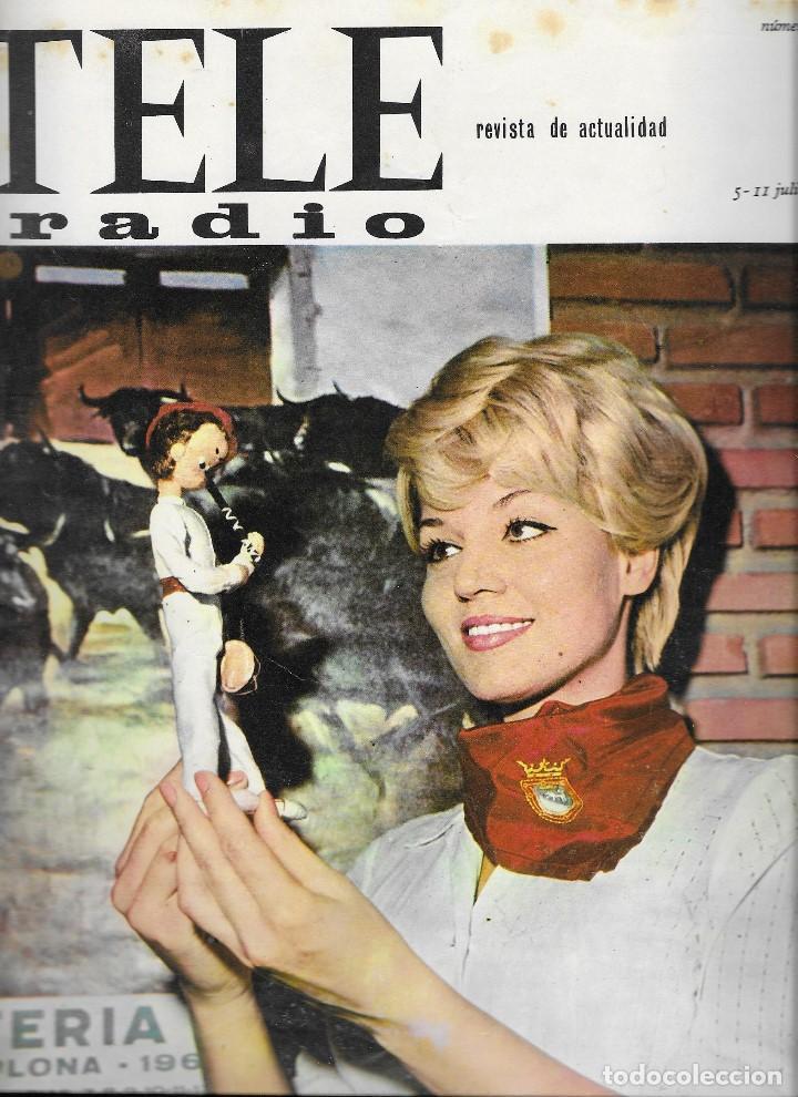 REVISTA TELE RADIO Nº 393, 5-11JULIO 1965 , TANIA VELIA, SAN FERMINES (Coleccionismo - Revistas y Periódicos Modernos (a partir de 1.940) - Revista TP ( Teleprograma ))