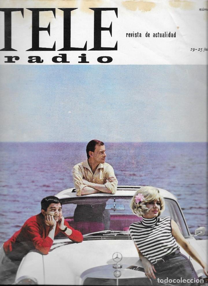 REVISTA TELE RADIO Nº 395, 19-25 JULIO 1965, LOS 3 SUDAMERICANOS,JOAQUIN RODRIGO PAGINAS INTERIORES (Coleccionismo - Revistas y Periódicos Modernos (a partir de 1.940) - Revista TP ( Teleprograma ))