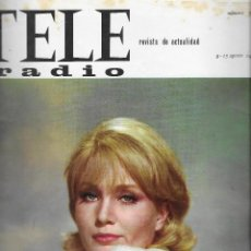 Coleccionismo de Revista Teleprograma: REVISTA TELE RADIO Nº 398, 9-15 AGOSTO 1965, SUSAN OLIVER, SOFIA LOREN , MATIAS PRATS. Lote 194072691