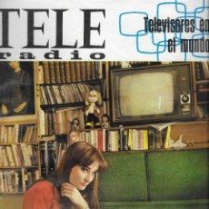 Coleccionismo de Revista Teleprograma: REVISTA TELE RADIO Nº 484, 3-9 ABRIL 1967,AMPARO PAMPLONA, ROBERT VAUGH Y FERNANDO GUILLEN. Lote 194145643