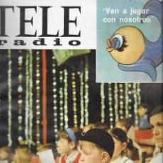 Coleccionismo de Revista Teleprograma: REVISTA TELE RADIO Nº 487,24-30 ABRIL 1967,VEN A JUGAR CON NOSOTROS, SACHA DISTEL PAGINAS INTERIORES. Lote 194147741