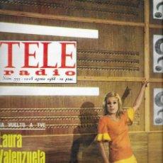 Coleccionismo de Revista Teleprograma: REVISTA TELE RADIO Nº 555, 12-18 AGOSTO 1968, LAURA VALENZUELA, JAMES COBURN, OLGA GUILLOT. Lote 194179321