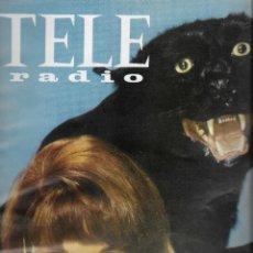 Coleccionismo de Revista Teleprograma: REVISTA TELE RADIO Nº 489, 8-14 MAYO 1967, ELSA MARTINELLI, GERALDINE Y POPOV. Lote 194179930