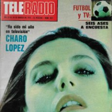 Coleccionismo de Revista Teleprograma: REVISTA TELE RADIO Nº 952, 22-28 MARZO 1976, CHARO LOPEZ, PERET, MAYRA GOMEZ KEMP. Lote 194262018