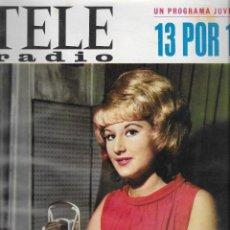 Coleccionismo de Revista Teleprograma: REVISTA TELE RADIO Nº 468, 12-18 DICIEMBRE 1966, MARISA MEDINA. Lote 194383436