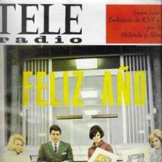Coleccionismo de Revista Teleprograma: REVISTA TELE RADIO Nº 470, 26 DICIEMBRE - 1 ENERO 1967, FELIZ AÑO 1967, JULIA GUTIERREZ CABA. Lote 194385283