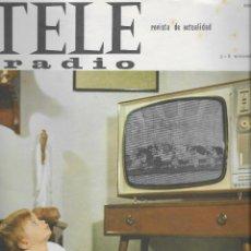 Coleccionismo de Revista Teleprograma: REVISTA TELE RADIO Nº 358, 2-8 NOVIEMBRE 1964, MARTIN LUTERO KING, GERALDINE CHAPLIN. Lote 194386668